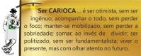 Ser Carioca É-7